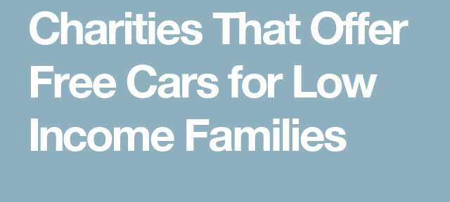 free cars for low income family